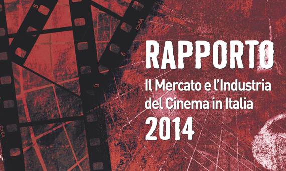 Il mercato e l'industria del cinema in Italia